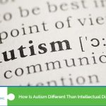 How Is Autism Different Than Intellectual Disability?